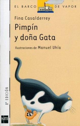 9788434870437: Pimpin Y Dona Gata/ Pimpin and Mrs. Gata (El Barco De Vapor) (Spanish Edition)