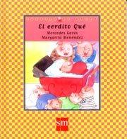 9788434870482: Cuentos De Ahora: El Cerdito Que (Spanish Edition)