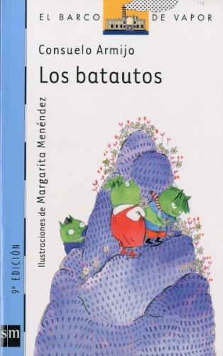 Los batautos / Greens Beings (El Barco: Armijo, Consuelo