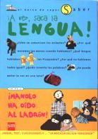 9788434871656: A Ver, Saca La Lengua!/ Let See, Take Out Your Tongue (Bv Saber) (Spanish Edition)