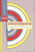 Diccionario intermedio de la lengua española (Spanish: Varios Autores