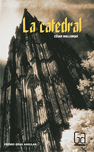 9788434872394: La catedral/ The Cathedral