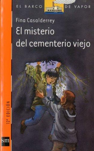 9788434872899: El misterio del cementerio viejo (Barco de Vapor Naranja)