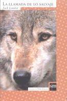 9788434872936: La Llamada De Lo Salvaje/the Call of the Wild (Clasicos) (Spanish Edition)