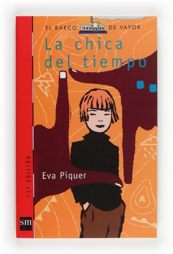 9788434873025: La chica del tiempo/ The Weather Girl (El barco de vapor: Serie Roja/ The Steamboat: Red Series) (Spanish Edition)