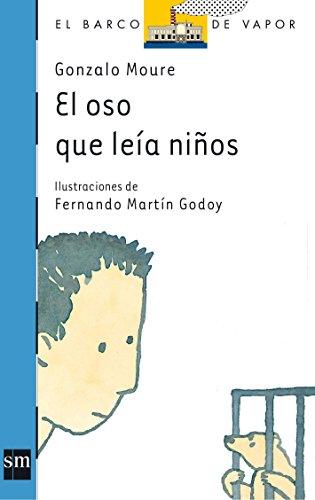 9788434873438: El oso que leía niños (Barco de Vapor Azul)
