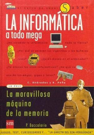 9788434873704: INFORMATICA A TODO MEGA (6-SABER)