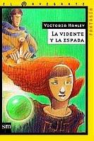 9788434877443: La vidente y la espada/ The Seer and the Sword (Spanish Edition)