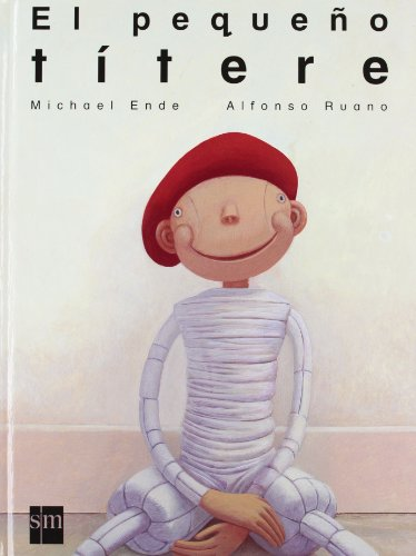 El pequeño títere (Ilustrados de Barco de Vapor): Ende, Michael