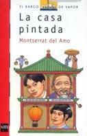 9788434877696: La casa pintada/The painted house (El Barco De Vapor) (Spanish Edition)