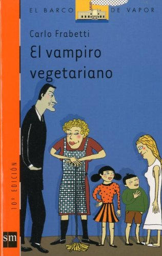 9788434878280: El Vampiro Vegetariano/the Vegetarian Vampire (Spanish Edition)