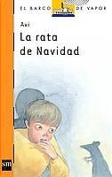 9788434878587: La Rata De Navidad / The Christmas Rat (El Barco De Vapor) (Spanish Edition)