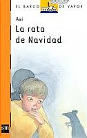 La Rata De Navidad / The Christmas Rat (El Barco De Vapor) (Spanish Edition): Avi