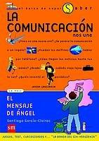 9788434878846: La comunicacion nos une/ Communication unites us (El barco de vapor) (Spanish Edition)