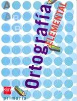 9788434878907: Ortografia Elemental Educacion Primaria