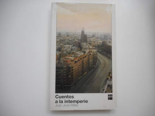 9788434881341: Cuentos A La Intemperie