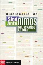 9788434881402: Dicc. Sinonimos Y Antonimos Español Actual