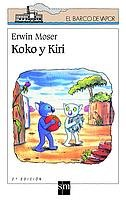 9788434881815: Koko Y Kiri/ Koko and Kiri (El Barco De Vapor) (Spanish Edition)