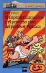 9788434882133: Capitan calzoncillos y el perverso plan del profesor pipicaca, el (Barco De Vapor Azul)