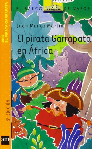 9788434882157: El pirata Garrapata en Africa/ Tick the Pirate in Africa (El Pirata Garrapata/ Tick the Pirate) (Spanish Edition)