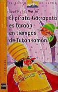 El pirata Garrapata es faraon en tiempos: Martin, Juan Munoz
