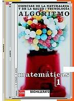 9788434882935: Algoritmo, matemáticas, ciencias de la naturaleza y de la salud, tecnología, 1 Bachillerato