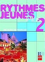 9788434883772: Méthode de français 2. Rythmes Jeunes Plus - 9788434883772