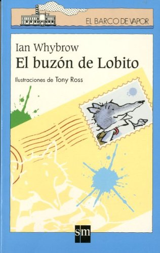 9788434885158: El buzon de lobito/ Little Wolf Mailbox (El Barco De Vapor) (Spanish Edition)