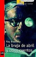 9788434885882: La bruja de abril y otros cuentos (Barco de Vapor Roja)