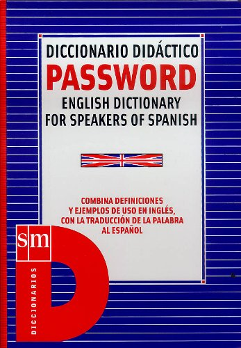 9788434886018: Password. Diccionario didáctico.: English dictionary for speakers of spanish - 9788434886018