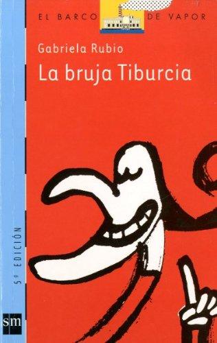 La bruja Tiburcia/ Witch Tiburcia (El Barco: Marquez, Gabriela Rubio