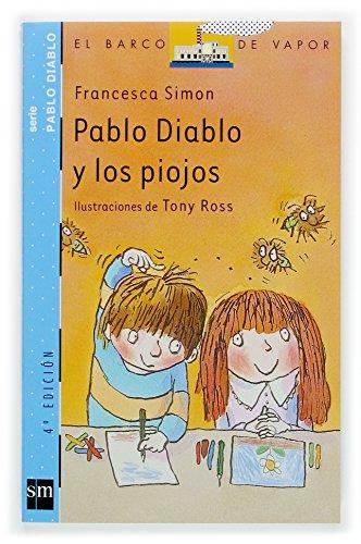 9788434886735: Pablo Diablo y los piojos (Barco de Vapor Azul)