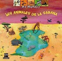9788434887022: ANIMALES DE LA SABANA, LOS (MI MUNDO)
