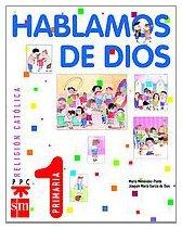 9788434887053: Hablamos de Dios, 1 Educacion Primaria