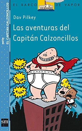 9788434887152: Las aventuras del Capitán Calzoncillos y el barco de vapor (Spanish Edition)