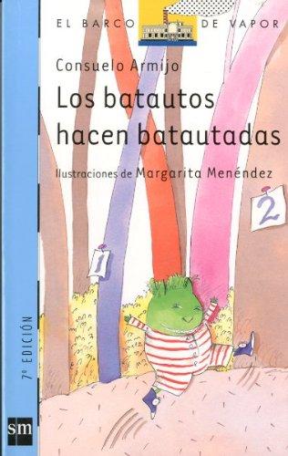 Los Batautos Hacen Batautadas (El Barco De: Consuelo Armijo