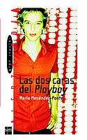 9788434887961: Las dos caras del playboy / The Two Faces of Playboy (Gran angular: Alerta roja) (Spanish Edition)