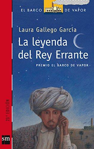 9788434888180: La leyenda del Rey Errante (El Barco de Vapor) (Spanish Edition)