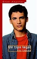 9788434888555: Un tipo legal/ A Legal Man (Gran Angular) (Spanish Edition)