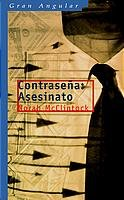 9788434888562: Contrasena / Hidden sign: Asesinato (Gran Angular) (Spanish Edition)