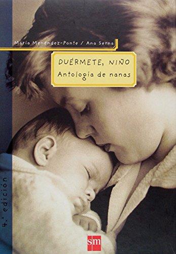9788434888586: Duermete, Niño Antología de nanas (Padres Y Maestros) (Spanish Edition)