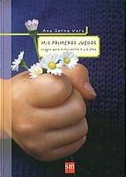 9788434888609: Mis Primeros Juegos/ My First Games (Padres Y Maestros) (Spanish Edition)