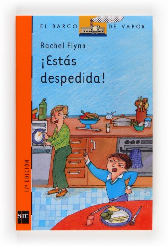 Estas Despedida!/ Your Fired (El Barco De: Rachel Flynn