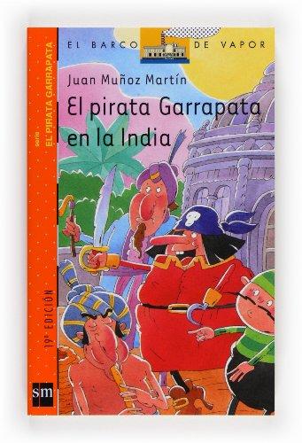 9788434888999: El pirata Garrapata en la India/ Tick the Pirate in India (El Pirata Garrapata/ Tick the Pirate) (Spanish Edition)