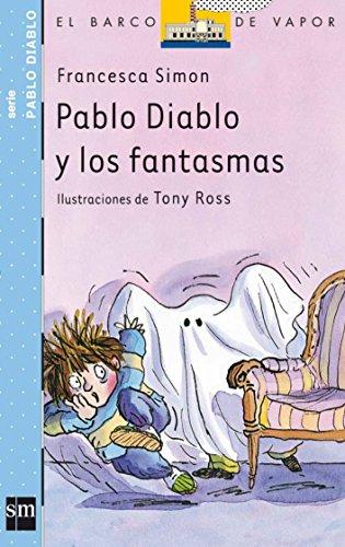 9788434889743: Pablo Diablo y los fantasmas (Barco de Vapor Azul)