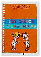 9788434889750: Los chicos y las chicas / The Girls and Boys (Piruletas De Filosofia / Philosophy Lollipops) (Spanish Edition)