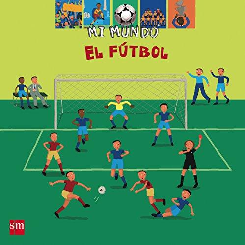 9788434889859: El fútbol