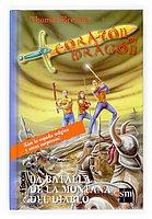 9788434891173: La batalla de la montana del diablo/ The Battle of the Mountain of the Devil (Corazon De Dragon) (Spanish Edition)