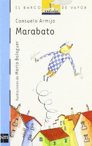 9788434891418: Marabato (Barco de Vapor Azul)