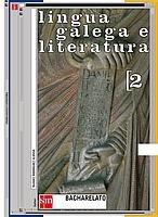 9788434892217: Lingua galega e literatura. 2 Bacharelato - 9788434892217